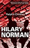 Ralph's Children, Hilary Norman, 1847510817