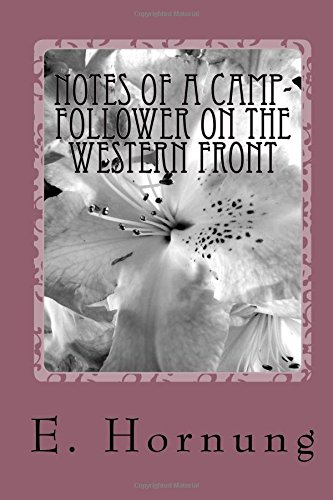 Notes of a Camp-Follower on the Western Front ebook