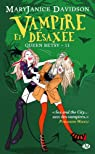 Queen Betsy, tome 11 : Vampire et désaxée par Mary Janice Davidson