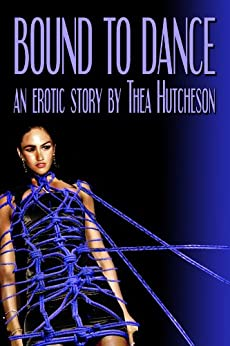 Bound to Dance by [Hutcheson, Thea]