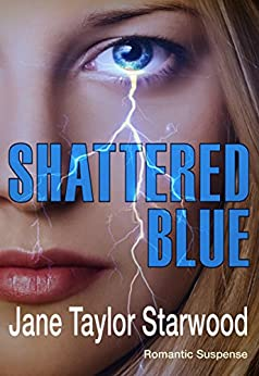Shattered Blue by [Starwood, Jane Taylor]