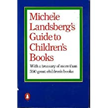 Michele Landsbergs Guide To Childrens Books