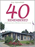 40 Remembered, Kay Appenfeldt, 1468500929