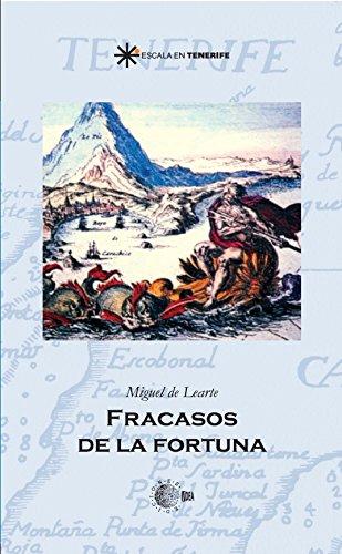 Descargar Libro Fracasos De La Fortuna Learte Ladron De Zegama. Miguel