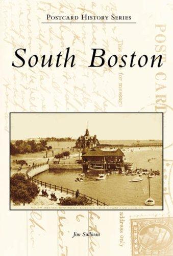 South Boston (Postcard History: Massachusetts) (Boston Of Postcards)
