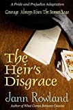The Heir's Disgrace (Courage Always Rises: The Bennet Saga)