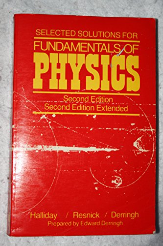 Solutions for Fundamentals of Physics 2E