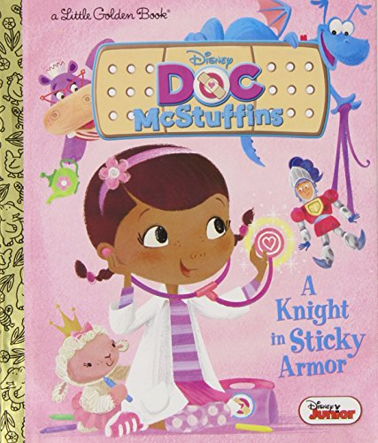 A Knight in Sticky Armor (Disney Junior: Doc McStuffins) (Little Golden Book) (Black Fairy Tale Characters)