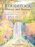 Woodstock History And Hearsay