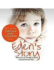 Eden's Story: Thrown Away Children, Book 3