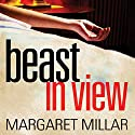 Beast in View Audiobook by Margaret Millar Narrated by Jennifer Wydra
