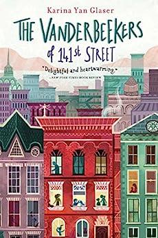 The Vanderbeekers of 141st Street by [Yan Glaser, Karina]