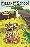 Meerkat School, Kimmys Zoo, 1492368768