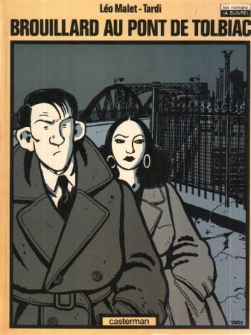 Brouillard au pont de Tolbiac Album – 4 mai 1993 Jacques Tardi Casterman 2203334134 50432012042612203334134