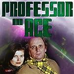 Professor & Ace: Island of Lost Souls | Mark Gatiss