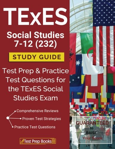 TExES Social Studies 7-12 (232) Study Guide: Test Prep & Practice Test Questions