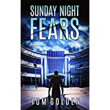 Sunday Night Fears: Forensic Accounting Investigator Sam Halloran Book 1