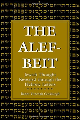Book The Alef Beit: Jewish Thought Revealed Through the Hebrew Letters