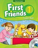 First Friends (American English): 1: Student Book and Audio CD Pack: First for American English, first for fun!