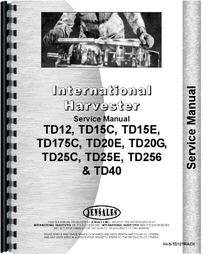 International Harvester TD15E Crawler Track Only Service Manual