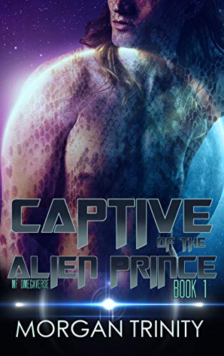 Captive of the Alien Prince: Mf Omegaverse Sci-Fi Alien Romance (Outer Worlds, Book 1)