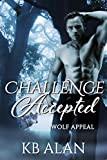 Challenge Accepted (Wolf Appeal Book 2)