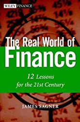 The Real World of Finance: 12 Lessons for the 21st Century (Wiley Finance)
