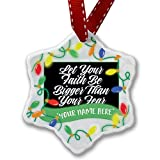 Personalized Name Christmas Ornament, Classic design Let Your Faith Be Bigger Than Your Fear NEONBLOND