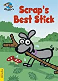 Scrap's Best Stick