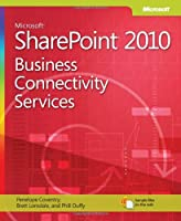Microsoft SharePoint 2010: Business Connectivity Services Front Cover