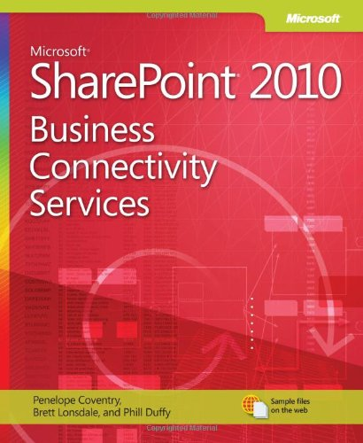 [PDF] Microsoft SharePoint 2010: Business Connectivity Services Free Download | Publisher : Microsoft Press | Category : Computers & Internet | ISBN 10 : 0735660182 | ISBN 13 : 9780735660182