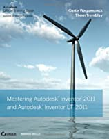 Mastering Autodesk Inventor and Autodesk Inventor LT 2011 Front Cover