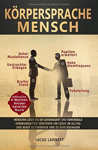 Cover des Buchs: Körpersprache Mensch: Menschen lesen wie ein Geheimagent
