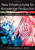 New Infrastructures for Knowledge Production, , 1591407176