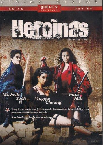 HEROINAS(THE HEROIC TRIO)