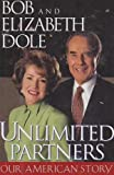 Unlimited Partners, Bob Dole and Elizabeth Dole, 0684834014