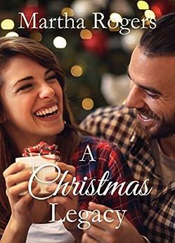 A Christmas Legacy by [Rogers, Martha]