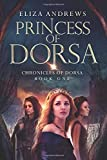 Princess of Dorsa (The Chronicles of Dorsa)