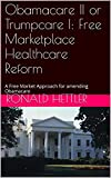 An alternative to Obamacare.  Congress and President Trump are looking to repeal or replace (amend) Obamacare.  Here is one insurance agent's take on what could be done to start a marketplace reform of the healthcare costs.