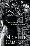Stirling Desire, Michelle Cameron, 143894019X