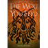 The Wolf You Feed: Volume 1 (The Vargr Clan Trilogy)