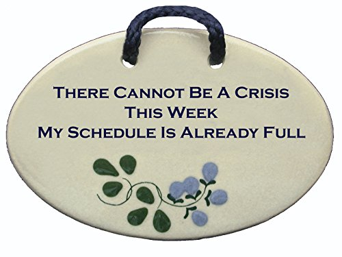Mountain Meadows Pottery There cannot be a crisis this week, my schedule is already full. Ceramic wall plaques handmade in the USA for over 30 years. FREE standard shipping
