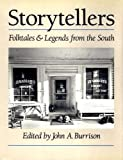 img - for Storytellers: Folktales and Legends from the South: 1st (First) Edition book / textbook / text book