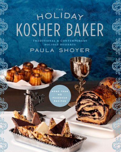 The Holiday Kosher Baker: Traditional & Contemporary Holiday Desserts ()