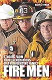 Fire Men, Gary R. Ryman, 0982256590