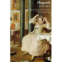 William Hogarth: A Life and a World