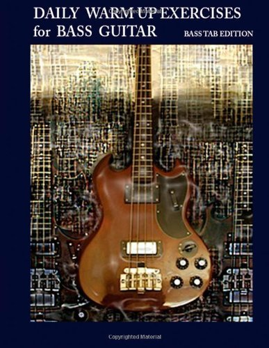 Daily Warm Up Exercises for Bass Guitar by Steven Mooney (2013-10-12)