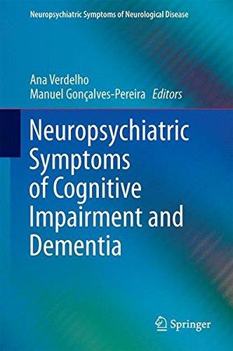 Neuropsychiatric Symptoms Of Cognitive Impairment And Dementia  Neuropsychiatric Symptoms Of Neurological Disease