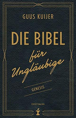 Die Bibel für Ungläubige