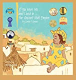 If You Were Me and Lived In...the Ancient Mali Empire: An Introduction to Civilizations Throughout Time (If You Were Me and Lived In...Historical)